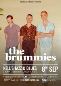 THE BRUMMIES LIVE at Nell's, London