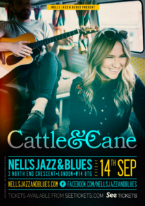 CATTLE AND CANE LIVE at Nell's, London