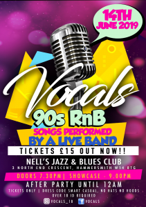 Vocals – 90's R&B Live LIVE at Nell's, London