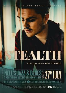 Stealth + special guest Odette Peters LIVE at Nell's, London