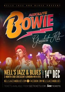 Absolute Bowie LIVE at Nell's, London