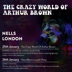 The Crazy World of Arthur Brown – Album Launch Party LIVE at Nell's, London