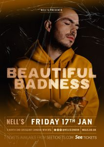 Beautiful Badness + special guest Vinscat LIVE at Nell's, London