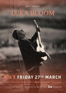 Luka Bloom – POSTPONED LIVE at Nell's, London