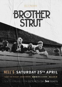 Brother Strut LIVE at Nell's, London