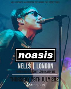 Noasis LIVE at Nell's, London