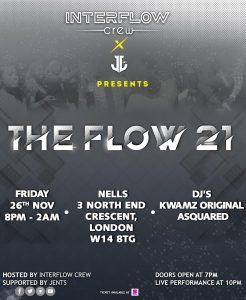 The Flow 21 LIVE at Nell's, London